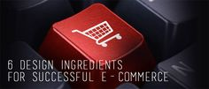 6 design ingredients for successful e-commerce
