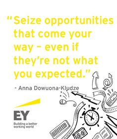 Advisory manager for #EY Financial Services, Anna Dowuona-Kludze, shares her top #career tip.