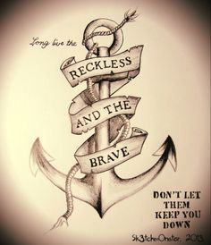 Reckless and the Brave.