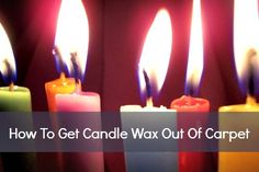 How To Get Candle Wax Out Of Carpet - Housewife How-To's®