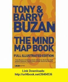The Mind Map Book (Mind Set) (9781406612790) Tony Buzan, Barry Buzan , ISBN-10: 1406612790  , ISBN-13: 978-1406612790 ,  , tutorials , pdf , ebook , torrent , downloads , rapidshare , filesonic , hotfile , megaupload , fileserve