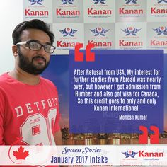 Our student Monesh Kumar has received this #studentvisa for Canada in the #January Intake 2017! This is what he has to say about his experience with Kanan International