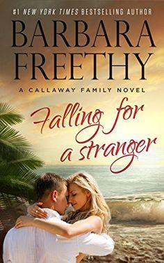 Falling For A Stranger (Callaways #3) by Barbara Freethy http://www.amazon.com/dp/B00DMKTEKC/ref=cm_sw_r_pi_dp_pmp0vb1M70VVA