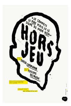 """""""Hors jeu"""" by brestbrestbrest (Crest, France) Typo Logo, Typography Poster, Graphic Design Typography, Book Posters, Signs, Graphic Design Inspiration, Editorial Design, Print Patterns, Layout"""