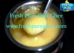 The old natural source of making Desi Ghee is butter and it is a by product of milk. Desi Ghee In Pakistan's rural areas has been in use for centuries and now it is preferred over other types of ghee because of the nutritional dominance it has over the rest. http://www.freshpureghee.com/desi-ghee.php