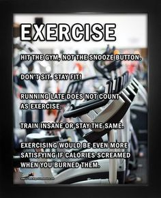 Need motivation to exercise? Buy Exercise Motivational 8x10 Sport Poster Print and find the energy to work out every day! Funny fitness sayings will make you work even harder. #MotivationalFitnessQuotes