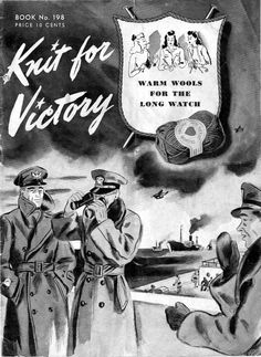 """""""Knit for Victory"""" ~ WWII knitting patterns book."""