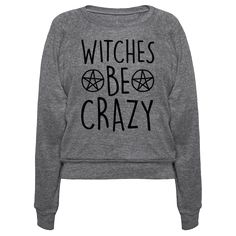 This witch shirt is perfect for all those practicing magic and the occult this halloween season because witches be crazy. This halloween shirt is great for fans of fall shirts, witch quotes and halloween jokes.