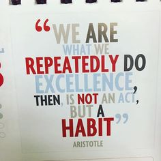 Todayu0027s Calendar Quote! #excellence #friday #deepthoughts #habit #educator  #education