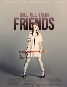 Kill all your friends (single)
