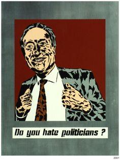 Do you hate politicians? Stencil Graffiti, Politicians, Stencils, Artworks, Street Art, Hate, Art Pieces, Templates, Stenciling