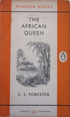 """""""When a man who is drinking neat gin starts talking about his mother he is past all argument. Forester, The African Queen I Love Books, Great Books, Books To Read, Book Cover Art, Book Cover Design, Book Covers, Penguin Books, Vintage Penguin, Reading Library"""