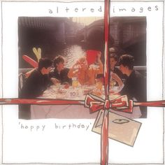 ▶ Altered Images - Happy Birthday - YouTube