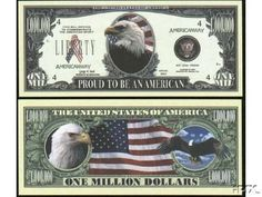 (100) American Eagle Pride Million Dollar Bill by American Art Classics. $14.88. These quality novelty bills are printed on professional offset printing presses in large production runs and should not be confused with cheaply printed bills, printed in small quantities on office copiers. These finely detailed novelty bills are of the same size, and have a similar look and feel as real U.S. currency.   Grab some bills for yourself and your friends and join in the fun you ...