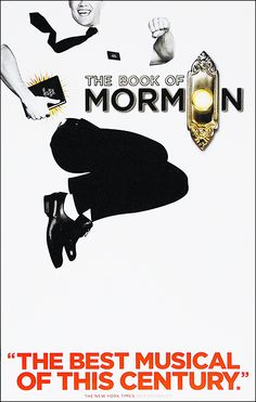 The Book of Mormon Broadway-Amazing! So funny but very vulgar be warned