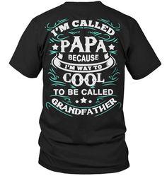 I'M CALLD PAPA T SHIRT AND HOODIE
