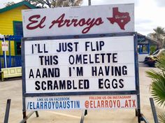You Won't Stop Laughing at the Funny Sign at El Arroyo in Austin, Texas | Reader's Digest