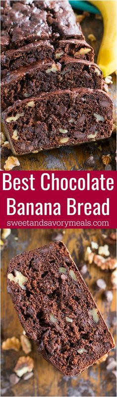 Best Chocolate Banana Bread is the best banana bread you will ever have! Incredibly tender, moist and flavorful, loaded with chocolate chips and crunchy walnuts!