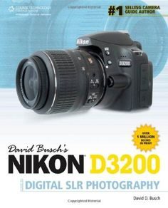 David Busch's Nikon D3200 Guide to Digital SLR Photography by David D. Busch. $19.38. Publication: July 10, 2012. Publisher: Course Technology PTR; 1 edition (July 10, 2012). Author: David D. Busch. Edition - 1. Save 35%!