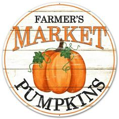 Pumpkin Sign, Farmers Market Pumpkin Sign, Round wreath sign, Metal Sign by CraftsnFlowers on Etsy Metal Pumpkins, Fall Pumpkins, Painted Pumpkins, Farmers Market Sign, Lemonade Sign, Farm Signs, Man Cave Garage, Garage Bar, Wreath Supplies