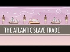 Crash Course - The Atlantic Slave Trade -- In which John Green teaches you about one of the least funny subjects in history: slavery. John investigates when and where slavery originated, how it changed over the centuries, and how Europeans and colonists in the Americas arrived at the idea that people could own other people based on skin color.