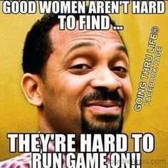 """Not this woman. Players don't last long with me. They hate when you catch discrepancies & even casually start mentioning them (letting them know """"MF don't think I don't know I caught your ass in a lie). They realize quickly that you will not be fooled. True Quotes, Funny Quotes, Funny Memes, Hilarious, Omar Epps, Mike Epps, Thing 1, Life Page, Funny As Hell"""