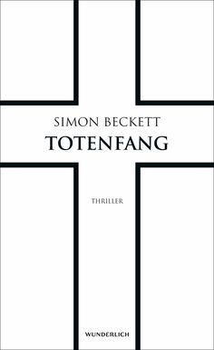 "Simon Beckett - ""Totenfang. David Hunter #5"" || ET: 14. Oktober 2016 bei WUNDERLICH (Rowohlt Verlag)"