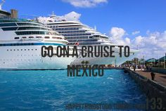 go on a cruise to mexico
