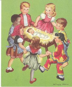 Vintage Christmas Card Pelagie Doane Children of the World Baby Jesus in Manger. I LOVED SINGING this song when i was a child JESUS LOVES THE LITTLE CHILDREN OF THE WORLD !!!!
