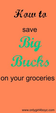 Save big bucks on your groceries
