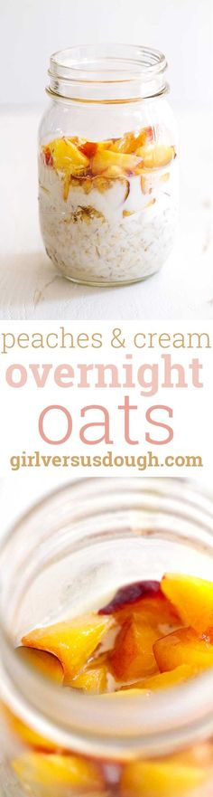Peaches and Cream Overnight Oats -- A deliciously fresh and easy-to-make…