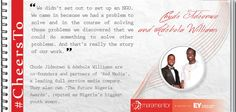 #CheersTo Chude Jideonwo  Adebola Williams for changing the face of Africa's Media Industry.