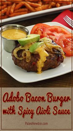 Try this gourmet paleo burger with bacon and chipotle-adobo inside, then topped with an easy-to-make spicy, mayo-style aioli sauce. Yum! #paleo #glutenfree