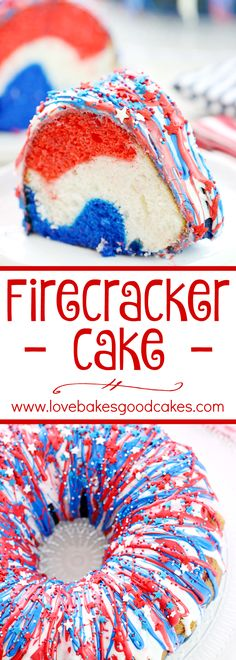 Show your patriotism with this Firecracker Cake! The red, white, and blue runs inside and out!! Great for Memorial Day, the 4th of July or any occasion you want to share a little American pride!