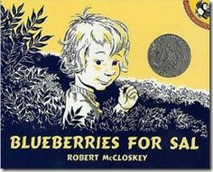 blueberries for sal Preschool blueberry Day-books,crafts and blueberry picking!