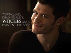 Klaus makes a good point. The Originals