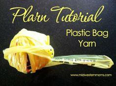 My Plarn Tutorial. Love to use this to make baskets to store my loose change in, or rugs for the hubby's boots.