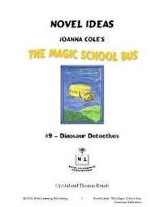 Novel Ideas - Joanna Cole's The Magic School Bus Book 9 - New Learning Publishing |  | 8-10 | 11-13 | 8-10 | 11-13 | 8-10 | 11-13 | Reading and Literature | Science | Vocabulary | Reading and Literature | Science | Vocabulary | Magic School Bus SeriesCurrClick