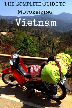 The Complete Guide to #Motorbiking the Length of #Vietnam