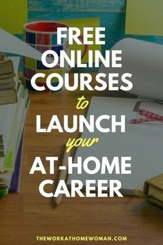 Are you ready to make money from home this year, but you're not sure which direction to take? Here are a bunch of free online courses and classes that can help take the guesswork out of what work-at-home career path to take. Work From Home Jobs, Make Money From Home, How To Make Money, Online College, Online Jobs, Online Careers, Tips Online, Free Courses, Online Courses