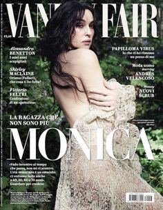 Monica Bellucci Stuns On The Cover Of Vanity Fair Italy