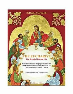 Here is a FREE pdf for a children's book on The Eucharist - The Eternal Bread of Life...LOVELY!
