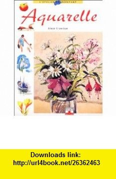 Aquarelle (9782215071075) Alwyn Crawshaw , ISBN-10: 2215071079 , ISBN-13: 978-2215071075 , , tutorials , pdf , ebook , torrent , downloads , rapidshare , filesonic , hotfile , megaupload , fileserve