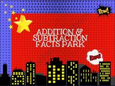 Addition & Subtraction Facts Park product from Lesson-Plans-and-Tiaras on TeachersNotebook.com