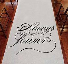$60 - Always & Forever Wedding Aisle Runner | Wedding Aisle Runner