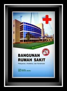 Bangunan Rumah Sakit :  Pelayanan, Arsitektur dan Konstruksi  oleh Boy S. Sabarguna   Format:Soft Cover  ISBN:0X  ISBN13:9786  Tanggal Terbit:2011  Bahasa:Indonesia  Penerbit:SALEMBA MEDIKA  Halaman:116    Deskripsi:  Bangunan Rumah Sakit: Pelayanan, Arsitektur, dan Konstruksi mempelajari bagaimana fasilitas-fasilitas rumah sakit dibangun agar dapat mendukung pelayanan yang akan diberikan. Tingkat kepuasan pasien, tidak hanya terletak pada kualitas dari pelayanan, tetapi juga…