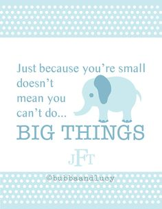 Just Because You're Small 8x10 Children's Print by BubbaAndLucy