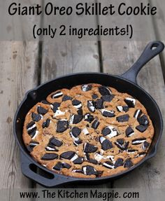 Giant Oreo skillet cookie, only two ingredients! Best cheater recipe ever! | The Kitchen Magpie #recipes #cookies