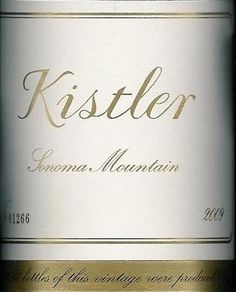 Kistler Sonoma Mountain Chardonnay $55  ull-bodied but with balanced acidity and a dusting of minerality to offset its rich fruit. The fruit in the 2009 vintage leans toward peaches and nectarines, with toasty-buttery brioche notes and a subtle undercurrent of white flowers.