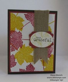 truly grateful stampin up   Found on ddstamps.typepad.com